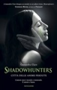 Download Citt delle anime perdute (Shadowhunters, #5) pdf / epub books