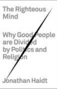 Download The Righteous Mind: Why Good People are Divided by Politics and Religion pdf / epub books
