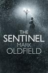 The Sentinel (Vengeance of Memory, #1)