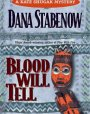Blood Will Tell (Kate Shugak, #6)