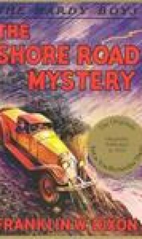 The Shore Road Mystery (Hardy Boys, #6)