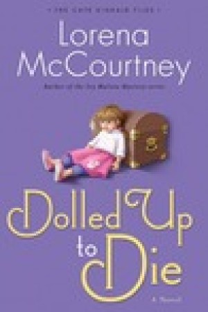 read online Dolled Up to Die (The Cate Kincaid Files, #2)