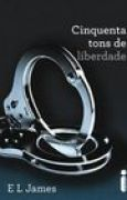 Download Cinquenta Tons de Liberdade (Fifty Shades, #3) books