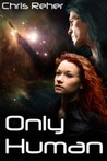Only Human (The Targon Tales, #2)