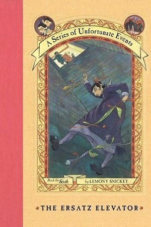 Reading books The Ersatz Elevator (A Series of Unfortunate Events, #6)
