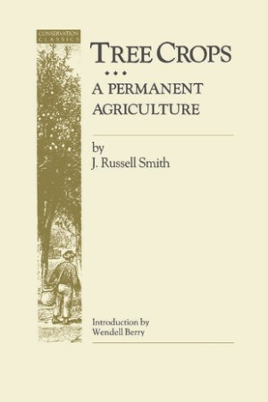Reading books Tree Crops: A Permanent Agriculture