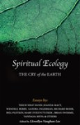 Download Spiritual Ecology: The Cry of the Earth books