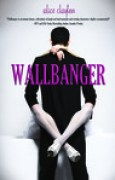 Download Wallbanger (Cocktail, #1) books