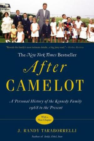 Reading books After Camelot: A Personal History of the Kennedy Family--1968 to the Present