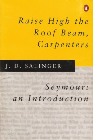 Reading books Raise High the Roof Beam, Carpenters and Seymour: an Introduction