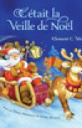 Download C'etait La Veille De Noel (Twas The Night Before Christmas, French Edition) pdf / epub books
