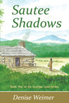 Sautee Shadows (Georgia Gold, #1)