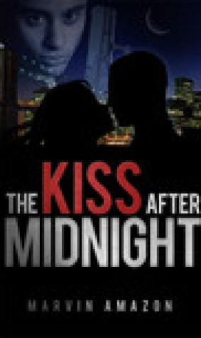 The Kiss after Midnight (The Midnight Trilogy #1)