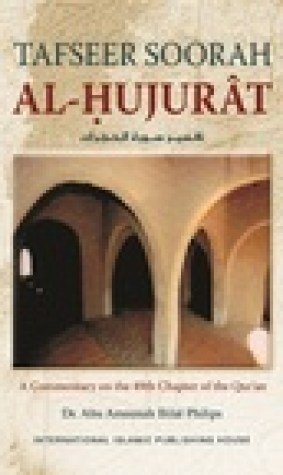 Tafseer Surah al-Hujurat: A Commentary on the 49th Chapter of the Quran