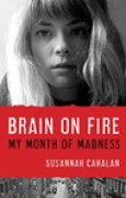 Download Brain on Fire: My Month of Madness books