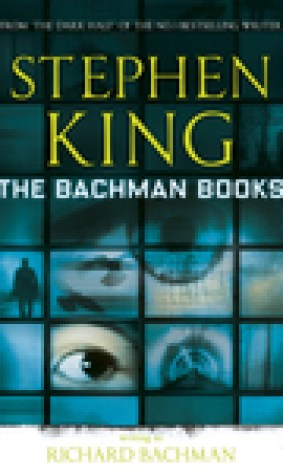 The Bachman Books: The Long Walk / Roadwork / The Running Man