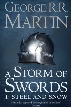 read online A Storm of Swords: Steel and Snow (A Song of Ice and Fire #3, Part 1 of 2)