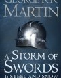 A Storm of Swords: Steel and Snow (A Song of Ice and Fire, #3: Part 1 of 2)