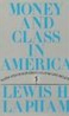 Money and Class in America: Notes and Observations on the Civil Religion