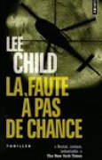 Download La Faute pas de chance (Jack Reacher, #11) books