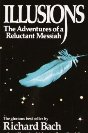 Reading books Illusions: The Adventures of a Reluctant Messiah