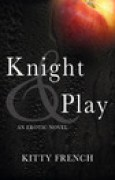 Download Knight & Play (Knight, #1) books