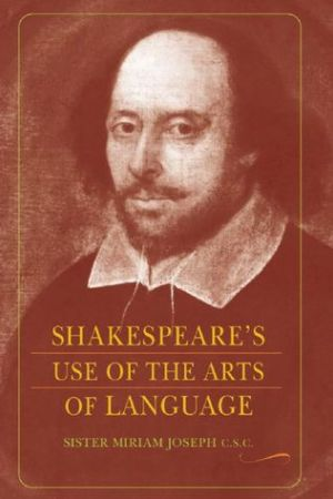 Reading books Shakespeare's Use of the Arts of Language