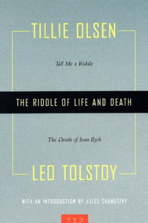 Reading books The Riddle of Life and Death: Tell Me a Riddle and The Death of Ivan Ilych