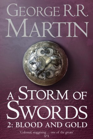 read online A Storm of Swords: Blood and Gold (A Song of Ice and Fire #3, Part 2 of 2)