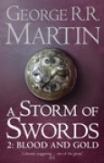 Download A Storm of Swords: Blood and Gold (A Song of Ice and Fire, #3: Part 2 of 2) books