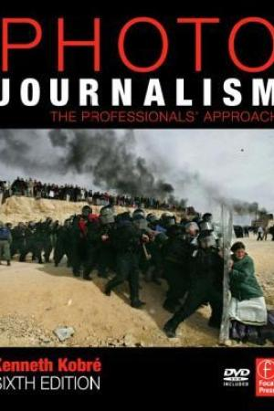 Photojournalism: The Professionals' Approach [With Dvdrom]
