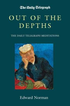 read online Out of the Depths: The Daily Telegraph Meditations