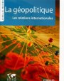 La géopolitique: les relations internationales