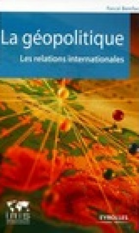 La gopolitique: les relations internationales
