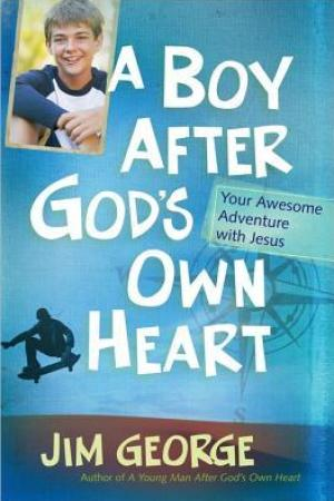 Reading books A Boy After God's Own Heart: Your Awesome Adventure with Jesus
