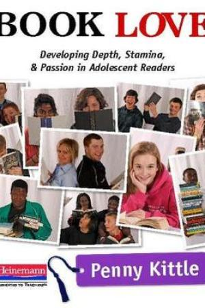 Reading books Book Love: Developing Depth, Stamina, and Passion in Adolescent Readers