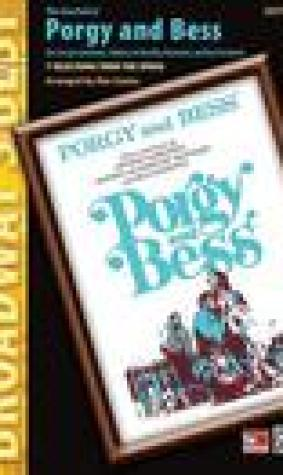 Porgy and Bess: Broadway's Best Series
