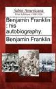 Download Benjamin Franklin: His Autobiography. books