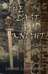 The Last Good Knight (Billy's Revenge #1)