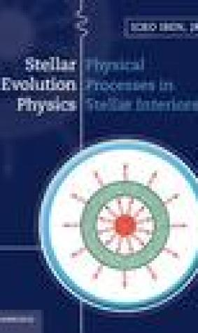 Stellar Evolution Physics 2 Volume Set