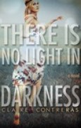 Download There is No Light in Darkness (Darkness, #1) books