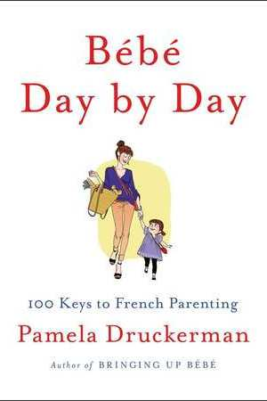 Reading books Bb Day by Day: 100 Keys to French Parenting