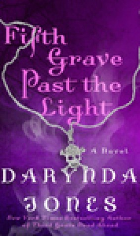 Fifth Grave Past the Light (Charley Davidson, #5)