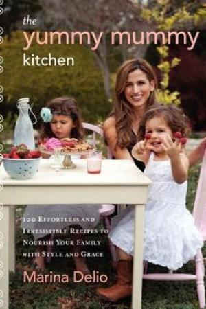 Reading books The Yummy Mummy Kitchen: 100 Wholesome Recipes and Yummy Tips to Keep Your Family Healthy, Happy, and Glamorous