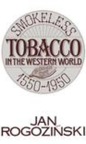 Smokeless Tobacco in the Western World: 1550-1950