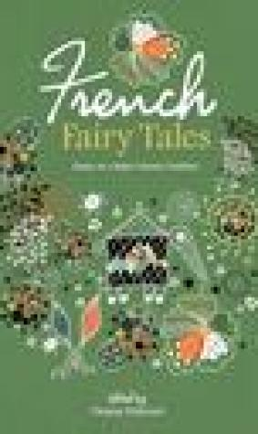 French Fairy Tales: Essays on a Major Literary Tradition