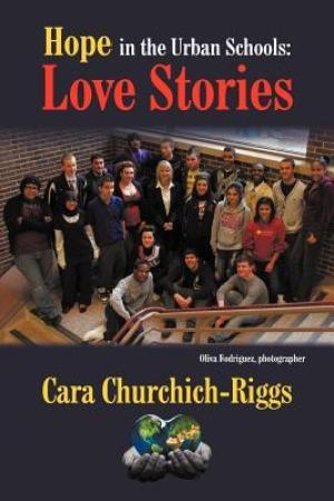 Reading books Hope in the Urban Schools: Love Stories