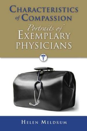 Reading books Characteristics of Compassion: Portraits of Exemplary Physicians