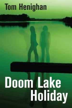Reading books Doom Lake Holiday