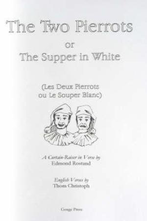 The Two Pierrots Or the Supper in White